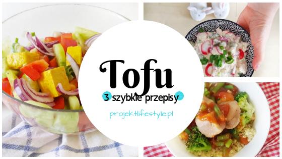 tofu_3_proste_przepisy